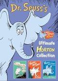 Dr. Seuss's Ultimate Horton Collection