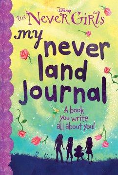 My Never Land Journal (Disney: The Never Girls) - Depken, Kristen L.