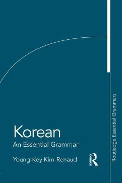 Korean: An Essential Grammar (eBook, PDF) - Kim-Renaud, Young-Key