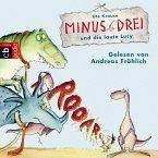 Minus Drei und die laute Lucy / Minus Drei Bd.2 (MP3-Download)