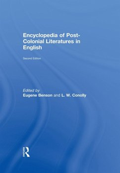 Encyclopedia of Post-Colonial Literatures in English (eBook, ePUB)