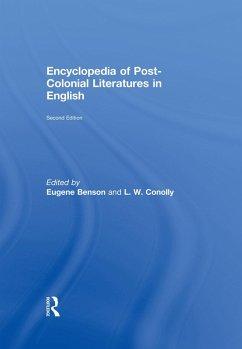 Encyclopedia of Post-Colonial Literatures in English (eBook, PDF)