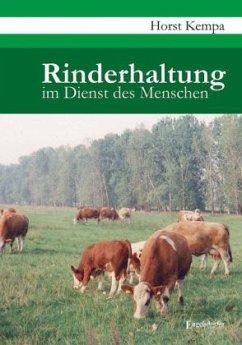 Rinderhaltung im Dienst des Menschen