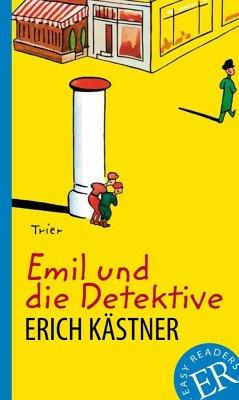 Emil und die Detektive - Kästner, Erich