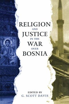 Religion and Justice in the War Over Bosnia (eBook, ePUB)