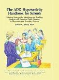 The ADD Hyperactivity Handbook For Schools (eBook, PDF)