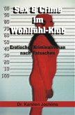 Sex & Crime im Wohlfühl-Klub (eBook, ePUB)