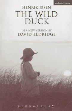 The Wild Duck (eBook, PDF) - Ibsen, Henrik