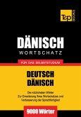 Wortschatz Deutsch-Dänisch für das Selbststudium - 9000 Wörter (eBook, ePUB)