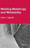Welding Metallurgy and Weldabi
