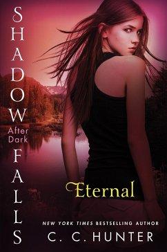 Shadow Falls: After Dark 02. Eternal