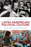 Latin American Political Culture: Public Opinion and Democracy