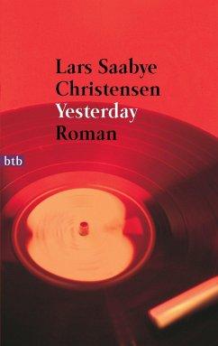 Yesterday (eBook, ePUB) - Christensen, Lars Saabye