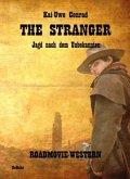 The Stranger - Jagd nach dem Unbekannten - Roadmovie-Western