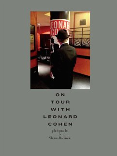 On Tour with Leonard Cohen - Robinson, Sharon