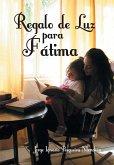 Regalo de Luz Para Fatima