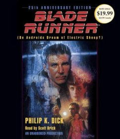 Blade Runner, 8 Audio-CDs - Dick, Philip K.