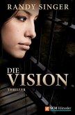 Die Vision (eBook, ePUB)