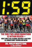 1:59: The Sub-Two-Hour Marathon Is Within Reachaherea's How It Will Go Down, and What It Can Teach All Runners about Trainin