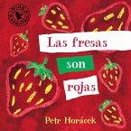 Las Fresas Son Rojas