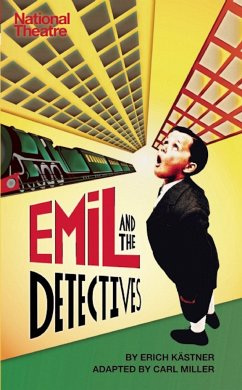 Emil and the Detectives - Kastner, Erich; Miller, Carl