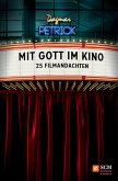 Mit Gott im Kino (eBook, ePUB)