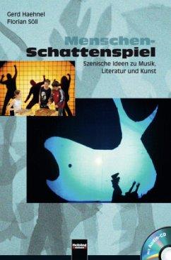 Menschen-Schattenspiel, m. Audio-CD