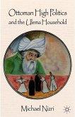 Ottoman High Politics and the Ulema Household