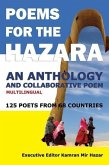 Poems for the Hazara: A Multilingual Poetry Anthology and Collaborative Poem by 125 Poets from 68 Countries