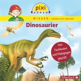 Dinosaurier / Pixi Wissen Bd.21 (MP3-Download)