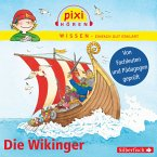 Die Wikinger / Pixi Wissen Bd.29 (MP3-Download)