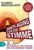 Anti-Aging für die Stimme (eBook, ePUB)
