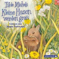 Kleine Hasen werden groß (MP3-Download) - Michels, Tilde