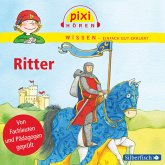 Ritter / Pixi Wissen Bd.13 (MP3-Download)