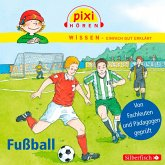 Fußball / Pixi Wissen Bd.23 (MP3-Download)