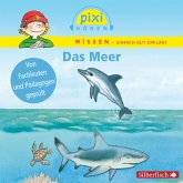 Das Meer / Pixi Wissen Bd.11 (MP3-Download)