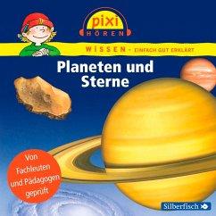 Planeten und Sterne / Pixi Wissen Bd.10 (MP3-Download) - Thörner, Cordula; Nusch, Martin; Wittmann, Monica