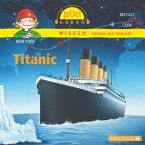 Titanic / Pixi Wissen Bd.12 (MP3-Download)