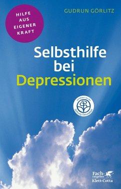 Selbsthilfe bei Depressionen (eBook, PDF) - Görlitz, Gudrun