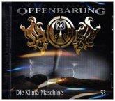 Die Klima-Maschine / Offenbarung 23 Bd.53 (1 Audio-CD)