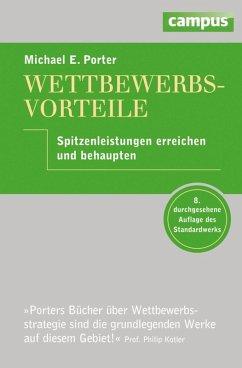 Wettbewerbsvorteile (eBook, PDF) - Porter, Michael E.
