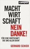 Machtwirtschaft - nein danke! (eBook, ePUB)