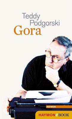 Gora (eBook, ePUB) - Podgorski, Teddy