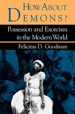 How about Demons? (eBook, ePUB) - Goodman, Felicitas D.