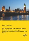 Wie das englische Volk sich selbst regiert