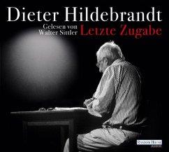 Letzte Zugabe, 2 Audio-CDs - Hildebrandt, Dieter