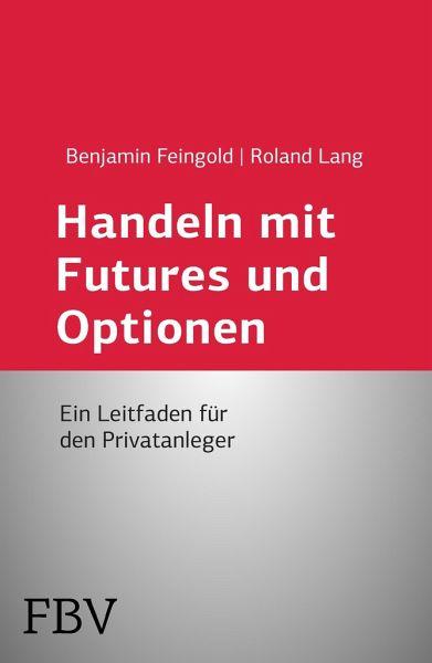 Handeln mit futures und optionen grundlagen