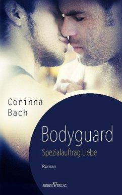Bodyguard - Spezialauftrag: Liebe - Bach, Corinna