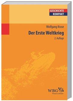 Der Erste Weltkrieg - Kruse, Wolfgang