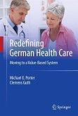 Redefining German Health Care